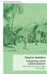 Leprosy and Colonialism - Stephen Snelders (Hardcover)
