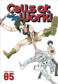 Cells at Work! Vol. 05 - Akane Shimizu (Paperback) - Cover