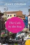 The Cafe by the Sea - Jenny Colgan (Hardcover)