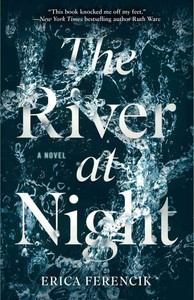 The River at Night - Erica Ferencik (Paperback) - Cover