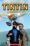 Adventures of Tintin: Danger At Sea - Nicole Taylor (Paperback) Cover