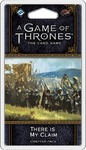 A Game of Thrones: The Card Game (Second Edition) - There is My Claim (Card Game)