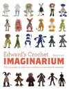 Edward's Crochet Imaginarium - Kerry Lord (Paperback)