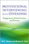 Motivational Interviewing With Offenders - Jill D. Stinson (Paperback)