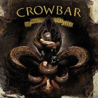 Crowbar - Serpent Only Lies (Vinyl) - Cover
