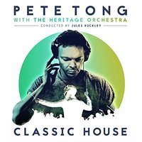 Pete Tong / Heritage Orchestra - Classic House (CD)
