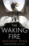 Waking Fire - Anthony Ryan (Paperback)
