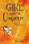 Girl Against the Universe - Paula Stokes (Paperback)