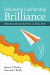 Releasing Leadership Brilliance - Simon T. Bailey (Paperback)