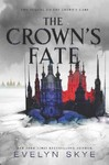 The Crown's Fate - Evelyn Skye (Hardcover)