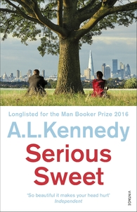 Serious Sweet - A. L. Kennedy (Paperback) - Cover