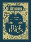 Doctor Who: a Brief History of Time Lords - Steve Tribe (Hardcover)