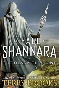 The Black Elfstone - Terry Brooks (Hardcover)