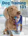 Dog Training 101 - Kyra Sundance (Paperback)
