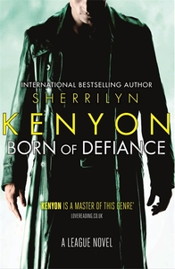 Born of Defiance - Sherrilyn Kenyon (Paperback)