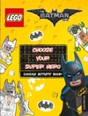 LEGO the Batman Movie: Choose Your Super Hero Doodle Activity Book (Paperback) Cover
