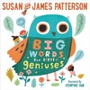 Big Words for Little Geniuses - Susan Patterson (School And Library)