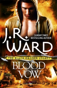 Blood Vow - J.R. Ward (Trade Paperback)