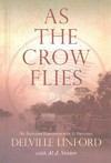 As the Crow Flies - Delville Linford (Paperback)