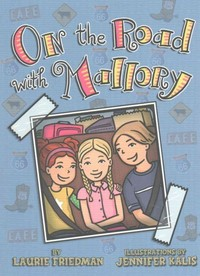 On the Road With Mallory - Laurie B. Friedman (Paperback) - Cover