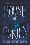 House of Furies - Madeleine Roux (Hardcover)