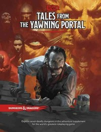 Tales from the Yawning Portal - Wizards Rpg (Hardcover)