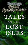 Frostgrave Ghost Archipelago - Tales of the Lost Isles (Paperback)