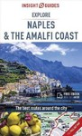 Insight Guides Explore Naples and the Amalfi Coast - Insight Guides (Paperback)