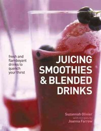 Juicing, Smoothies & Blended Drinks (Paperback) - Cover