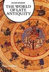 World of Late Antiquity - Peter Brown (Paperback)