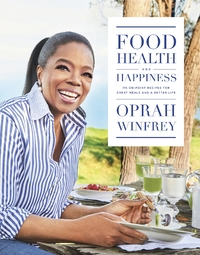 Food Health and Happiness - Oprah Winfrey (Hardcover) - Cover