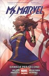 Ms. Marvel Vol. 7: Damage Per Second - G. Willow Wilson (Paperback)