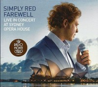 Simply Red - Farewell - Live In Concert At Sydney Opera House (CD) - Cover
