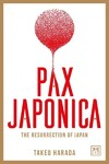 Pax Japonica - Takeo Harada (Hardcover)