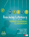 Teaching Literacy In the Visible Learning Classroom, Grades 6-12 - Douglas Fisher (Paperback)