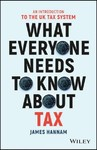 What Everyone Needs to Know About Tax - James Hannam (Paperback)