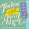 Today Is Going to Be a Great Day! 2018 Calendar - Workman Publishing (Calendar)