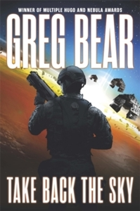 Take Back the Sky - Greg Bear (Paperback)