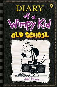 Diary of a Wimpy Kid: Old School - Jeff Kinney (Paperback)