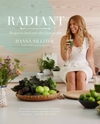 Radiant - Eat Your Way to Healthy Skin - Hanna Sillitoe (Hardcover)