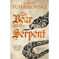 The Bear and the Serpent - Tchaikovsky  Adrian (Paperback)
