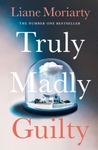 Truly Madly Guilty - Liane Moriarty (Paperback)