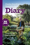 Charles Dowding's Vegetable Garden Diary - Charles Dowding (Paperback)