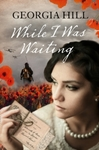 While I Was Waiting - Georgia Hill (Paperback)
