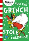 How the Grinch Stole Christmas! - Dr. Seuss (Paperback)