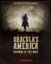 Dracula's America: Shadows of the West (Hardcover)
