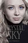 Crystal Sky - D. J. French (Paperback)