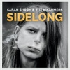 Sarah & the Disarmers Shook - Sidelong (CD)