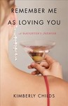 Remember Me As Loving You - Kimberly Childs (Paperback)