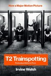 T2 Trainspotting - Irvine Welsh (Paperback)